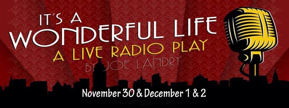 "Gateway to Present ""It's a Wonderful Life…"" This Weekend."
