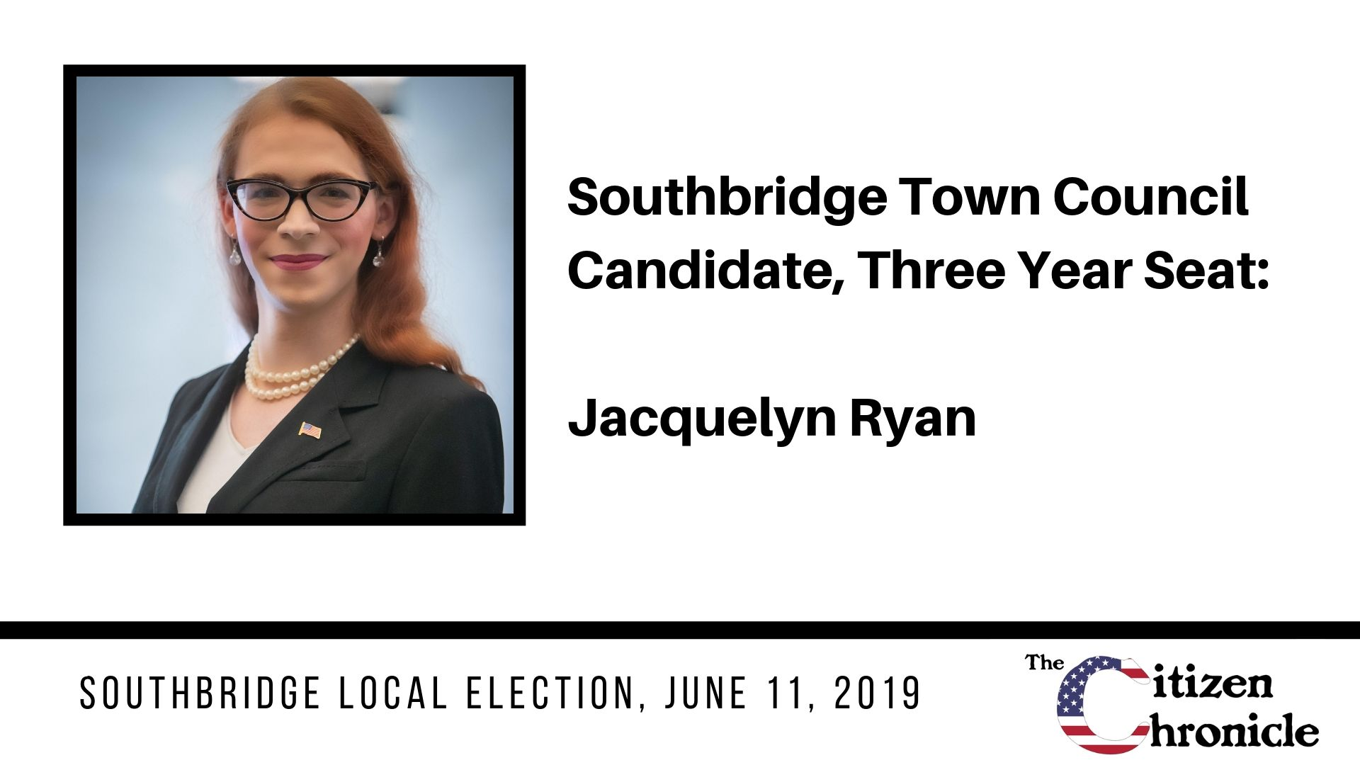 Southbridge Local Election: Letter from Jacquelyn Ryan