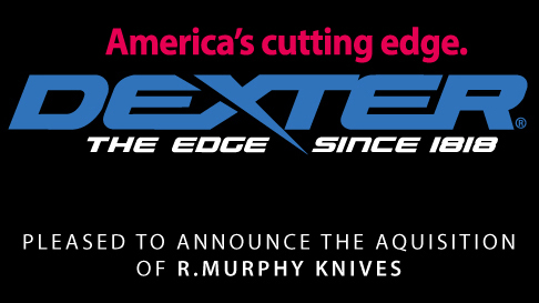 Cutlery Manufacturer Dexter-Russell Acquires R. Murphy® Knives