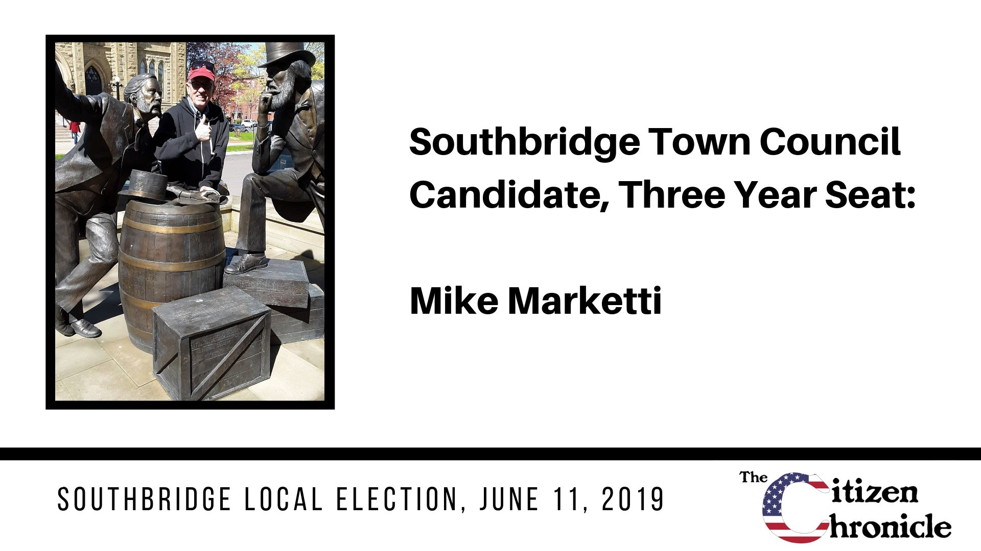 Southbridge Local Election: Letter from Mike Marketti