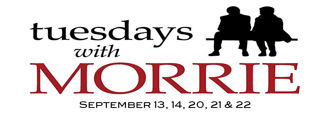 Gateway Players to Present Tuesdays With Morrie